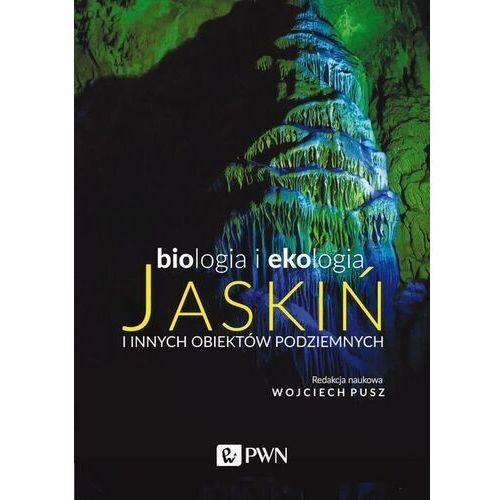 Biologia i ekologia jaskiń i innych obiektów podziemnych - No author - ebook