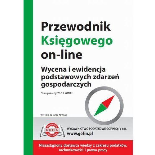 Przewodnik Księgowego on-line - wycena i ewidencja podstawowych zdarzeń gospodarczych (9788366189430)