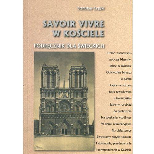 Savoir vivre w Kościele. Podręcznik dla świeckich (2014)