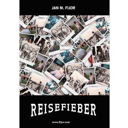 Reisefieber - Jan M. Fijor