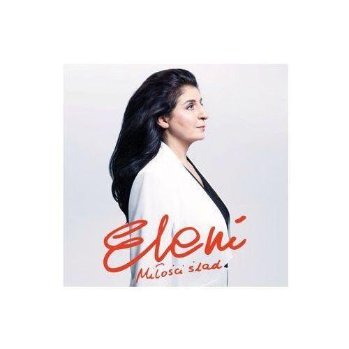 Eleni . miłości ślad 2cd (5099997592020)