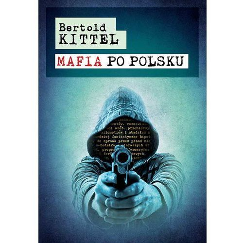 MAFIA PO POLSKU (2013)