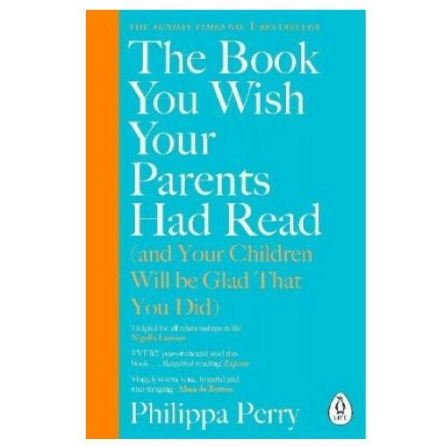 Book You Wish Your Parents Had Read (and Your Children Will Be Glad That You Did) (9780241251027)