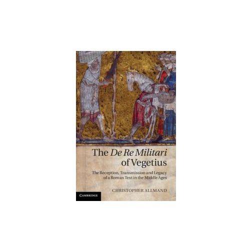 The De Re Militari of Vegetius (9781107000278)
