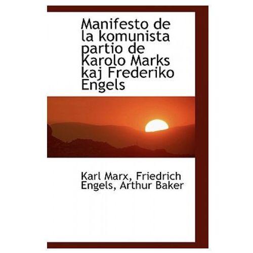 Manifesto de La Komunista Partio de Karolo Marks Kaj Frederiko Engels (9781113031563)