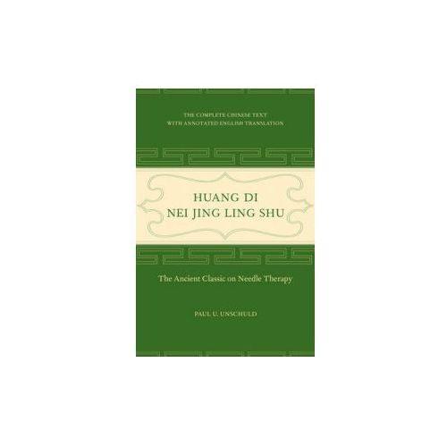 Huang Di Nei Jing Ling Shu (9780520292253)