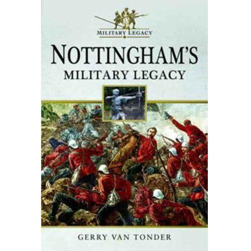Nottingham's Military Legacy