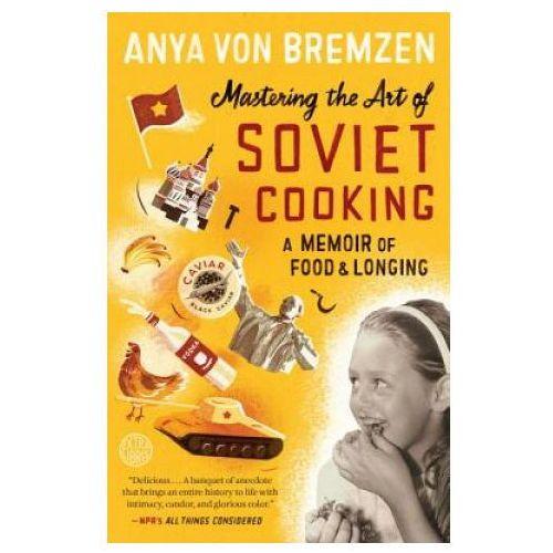 Mastering the Art of Soviet Cooking. Höhepunkte sowjetischer Kochkunst, englische Ausgabe