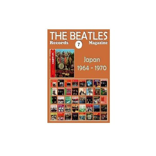 The Beatles Records Magazine - No. 7 - Japan (1964 - 1970): Full Color Discography