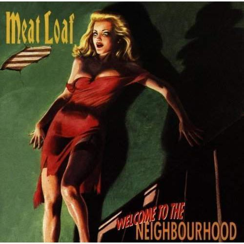 Universal music / virgin Welcome to the neighbourhood - meat loaf (płyta cd)