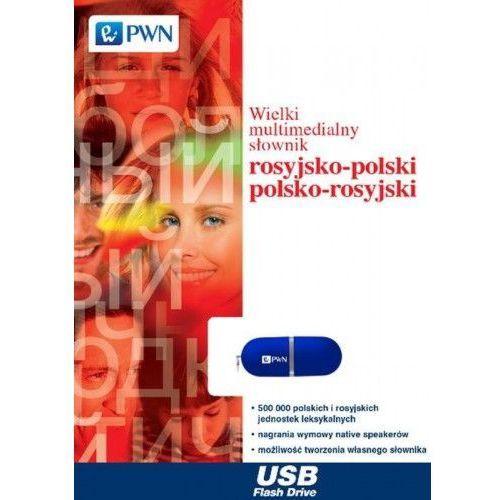 Wielki multimedialny słownik rosyjsko-polski polsko-rosyjski na pendrive (9788301200701)