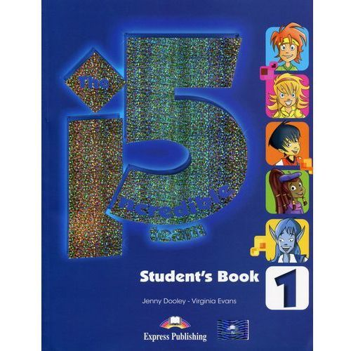 The Incredible 5 Team 1 Student's Book + kod i-ebook - Dooley Jenny, Evans Virginia, Jenny Dooley|Virginia Evans