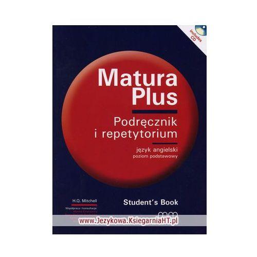 Matura Plus. Podręcznik i Repetytorium. Język Angielski. Poziom Podstawowy (2010)