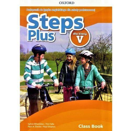 Steps Plus 5 Podręcznik + CD OXFORD - Sylvia Wheeldon, Tim Falla, Paul A. Davis, Paul S (2018)