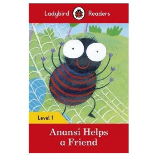 Anansi Helps A Friend - Ladybird Readers Level 1, Penguin