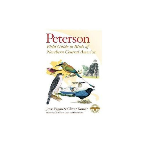 Peterson Field Guide to Birds of Northern Central America (9780544373266)