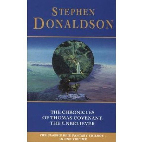 Chronicles of Thomas Covenant the Unbeliever, Donaldson, Stephen