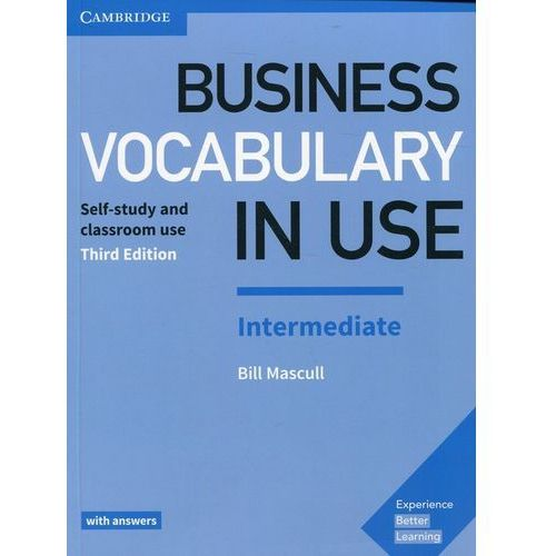 Business Vocabulary in Use Intermediate with answers - Bill Mascull, Bill Mascull