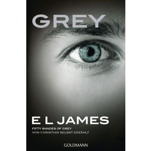 Grey - Fifty Shades of Grey von Christian selbst erzählt (9783442484232)