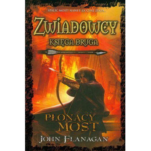 Zwiadowcy Księga 2 Płonący most, Flanagan John