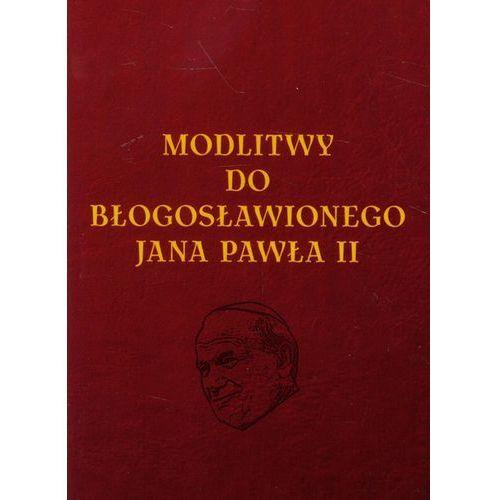 Modlitwy do Błogosławionego Jana Pawła II (2012)