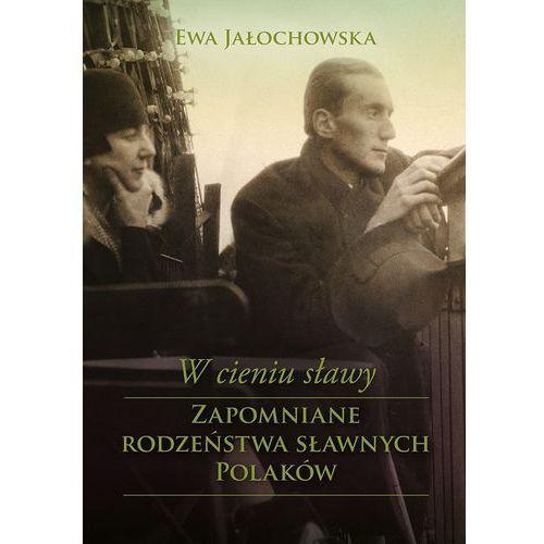 W cieniu sławy - Ewa Jałochowska (MOBI), Ewa Jałochowska