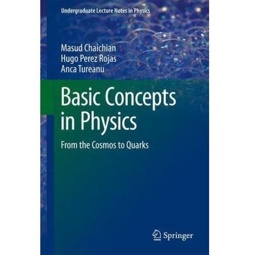 Basic Concepts in Physics (9783642195976)