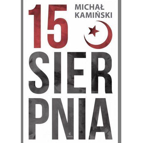 15 sierpnia - Michał Kamiński DARMOWA DOSTAWA KIOSK RUCHU, Harmonia