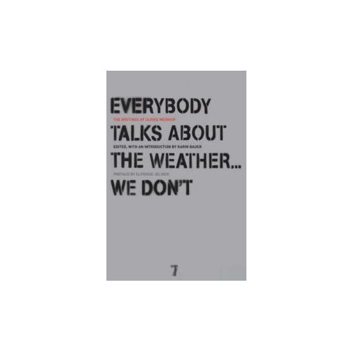 Everybody Talks About the Weather-- We Don't (9781583228319)