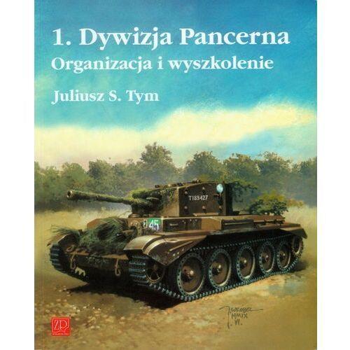 1 Dywizja Pancerna. Organizacja i wyszkolenie, ZP Grupa Sp. z o.o.