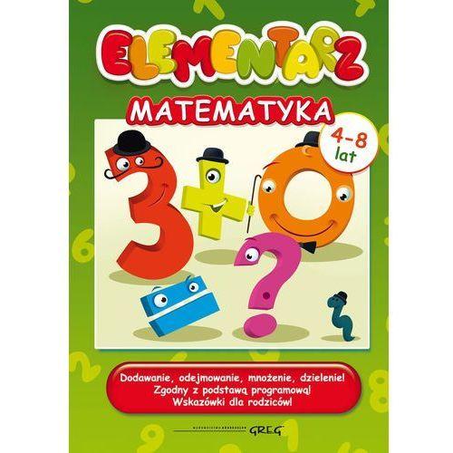 Elementarz - matematyka. Dodawanie, odejmowanie + zakładka do książki GRATIS (2015)