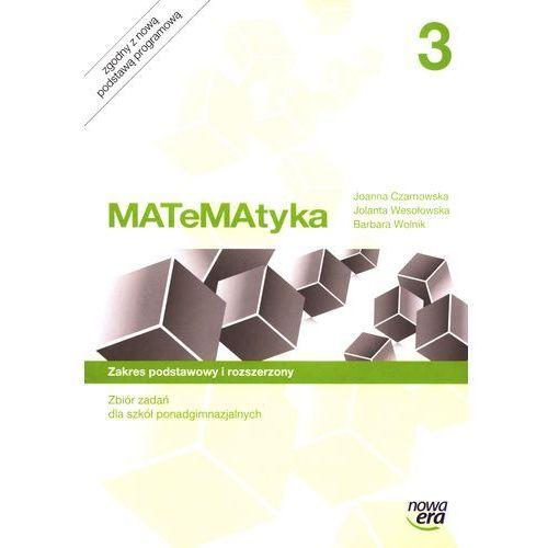 Matematyka 3 Zbiór zadań Zakres podstawowy i rozszerzony (2015)