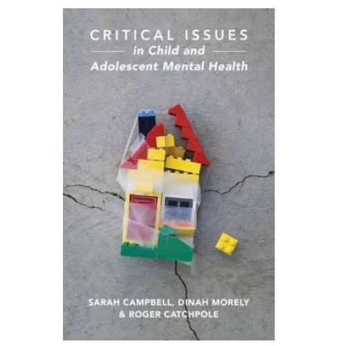 Critical Issues in Child and Adolescent Mental Health