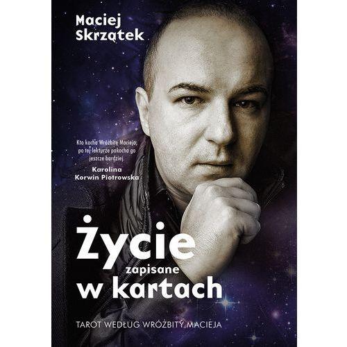 Życie zapisane w kartach. Tarot według Wróżbity Macieja + talia 22 kart (336 str.)
