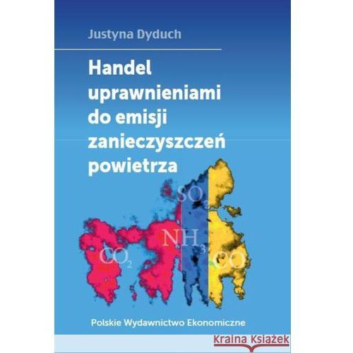 Handel uprawnieniami do emisji zanieczyszczeń powietrza, Dyduch Justyna