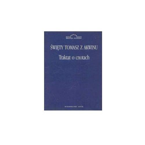 Traktat o cnotach - Tomasz Święty (312 str.)