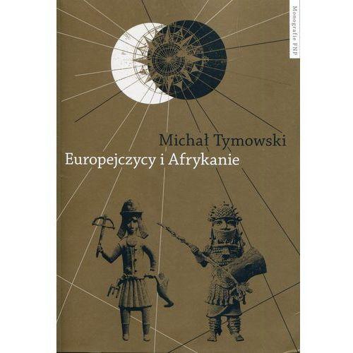 Europejczycy i Afrykanie, Michał Tymowski