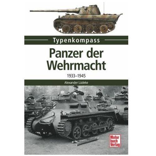 Panzer der Wehrmacht. Bd.1 (9783613038325)