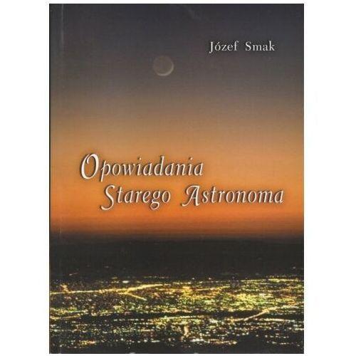 Opowiadania starego astronoma (9788372855169)