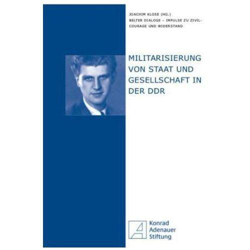 Militarisierung von Staat und Gesellschaft in der DDR Klose, Joachim (9783865839633)