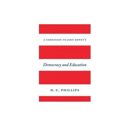 """Companion to John Dewey's """"Democracy and Education"""" (9780226408378)"""