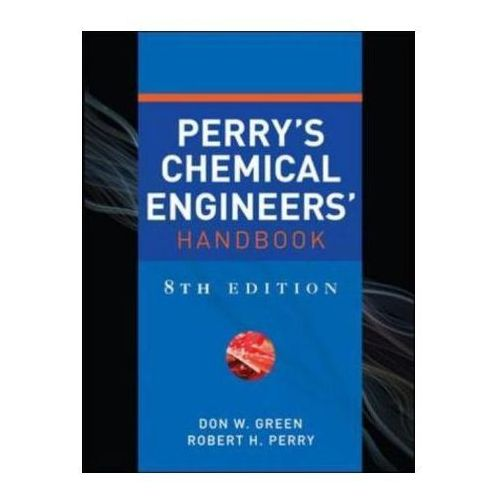 Perry's Chemical Engineers' Handbook 8e, Don W. Green
