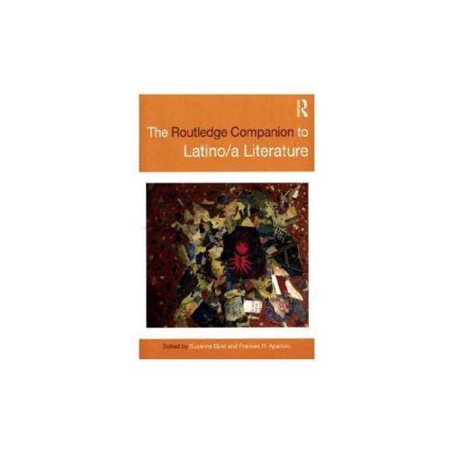Routledge Companion to Latino/a Literature