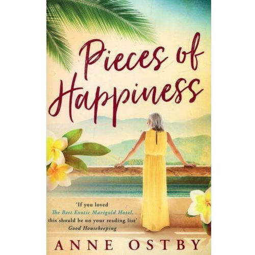 Pieces of Happiness - Anne Ostby, Anne Ostby