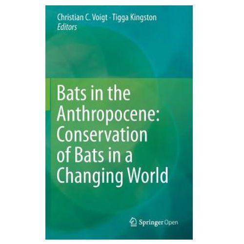 Bats in the Anthropocene (9783319252186)