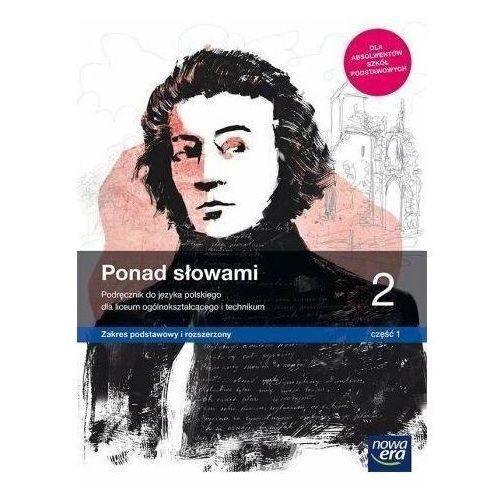 J. Polski LO 2 Ponad słowami cz. 1 ZPiR w.2020 NE - Praca Zbiorowa (336 str.)