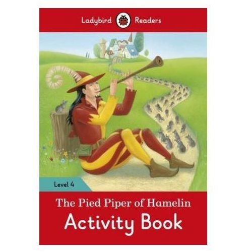 The Pied Piper Activity Book - Ladybird Readers Level 4, oprawa miękka