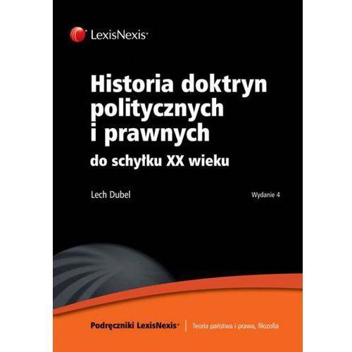 Historia doktryn politycznych i prawnych do schyłku XX wieku, oprawa miękka
