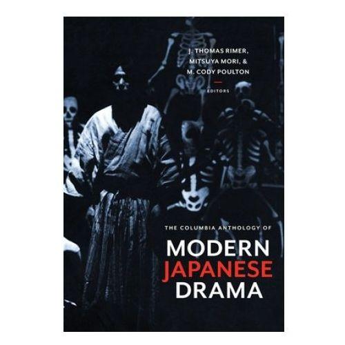 Columbia Anthology of Modern Japanese Drama