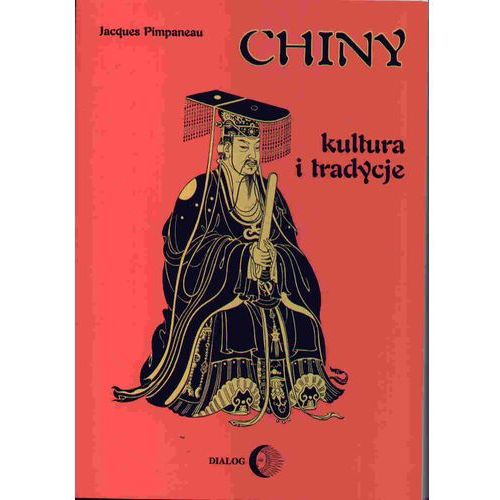 Chiny. Kultura i tradycja (Chine. Culture et traditions), Jacques Pimpaneau